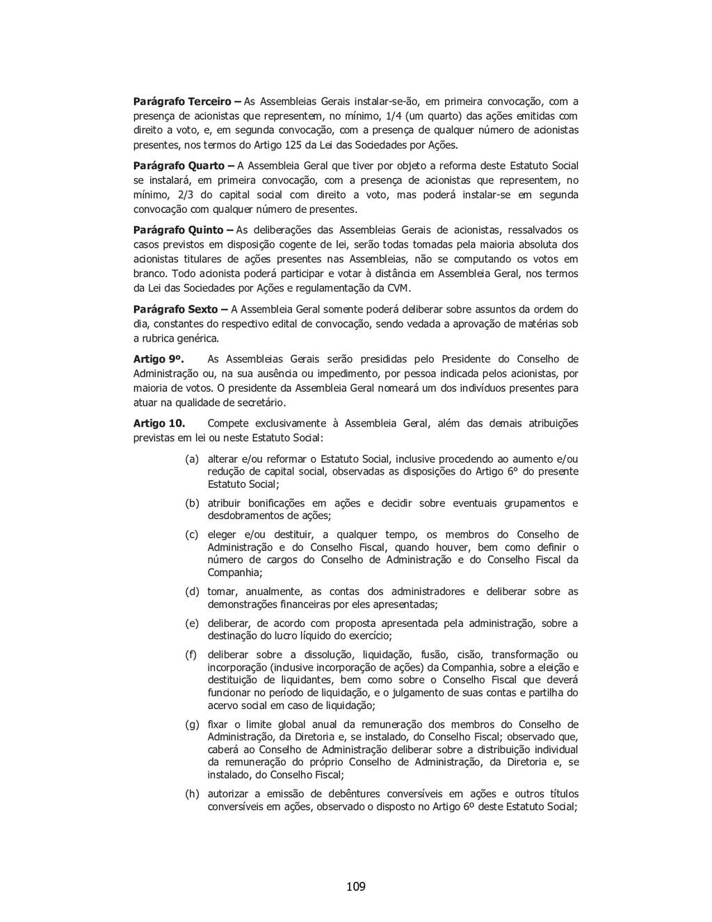 SP - 28538257v1 Parágrafo Terceiro – As Assembl...