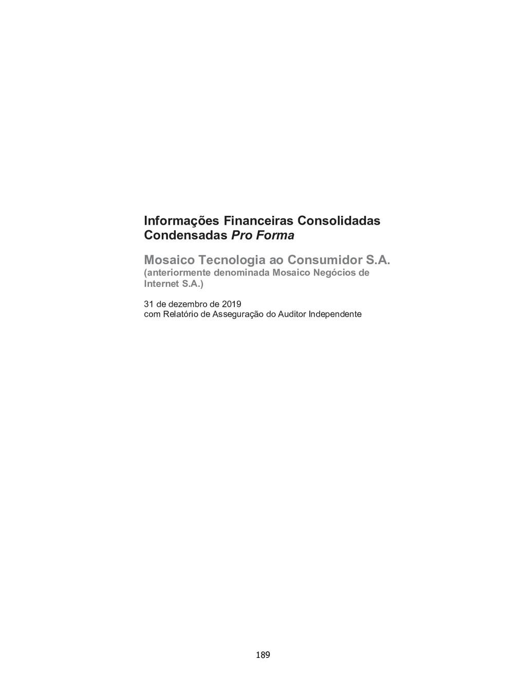 Informações Financeiras Consolidadas Condensada...