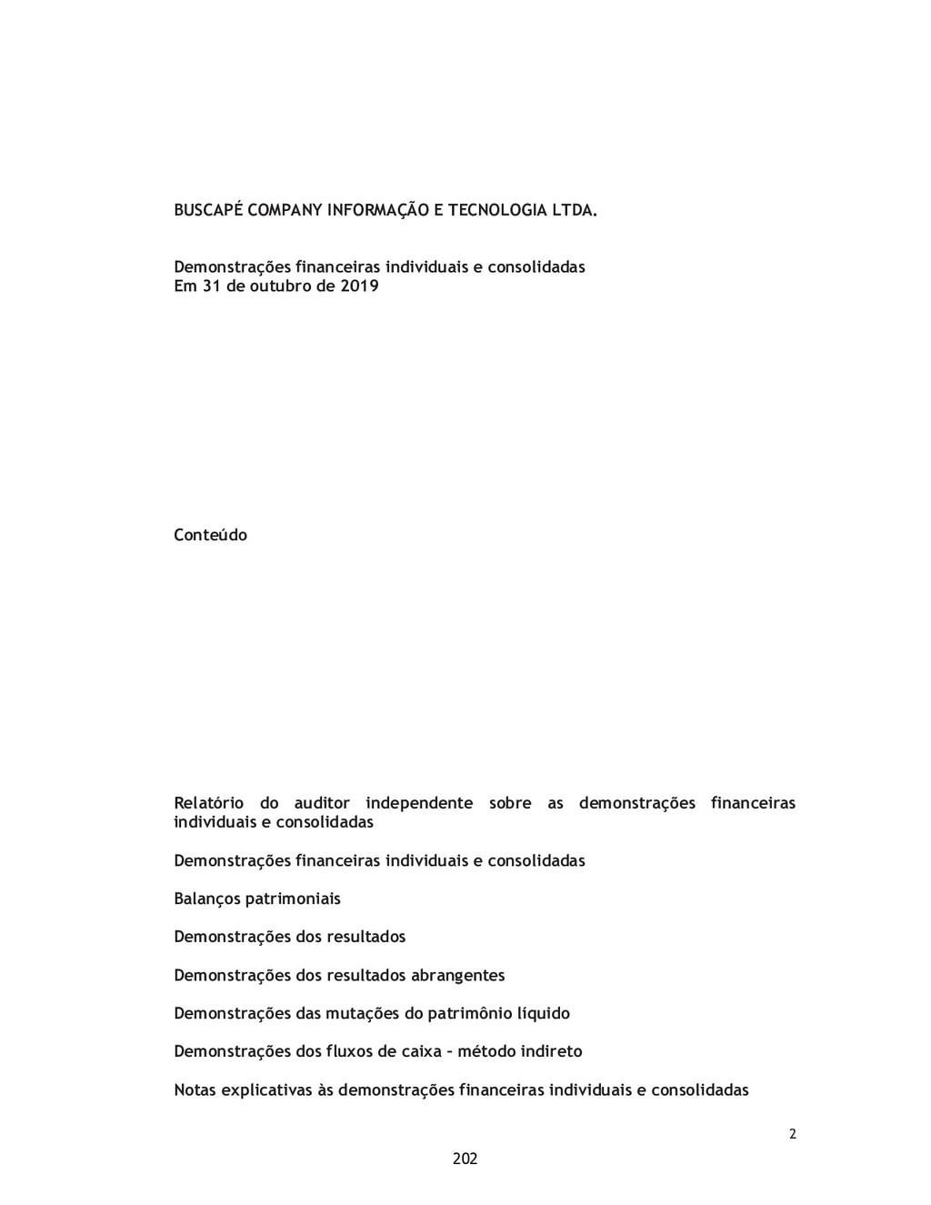 2 BUSCAPÉ COMPANY INFORMAÇÃO E TECNOLOGIA LTDA....