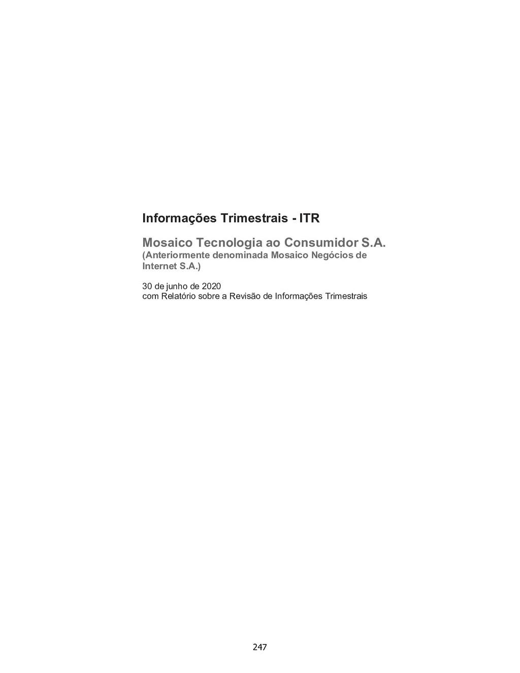 Informações Trimestrais - ITR Mosaico Tecnologi...