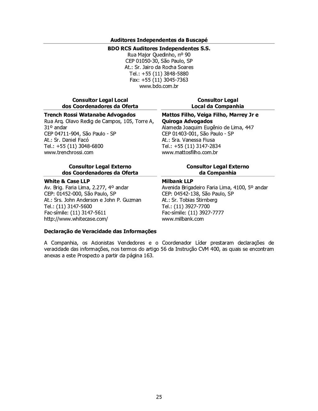 25 Auditores Independentes da Buscapé BDO RCS A...