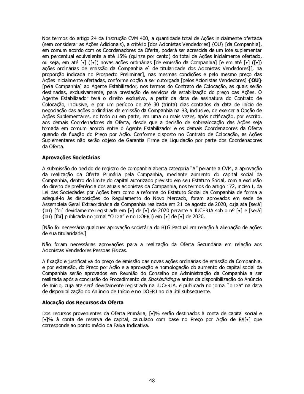 48 Nos termos do artigo 24 da Instrução CVM 400...