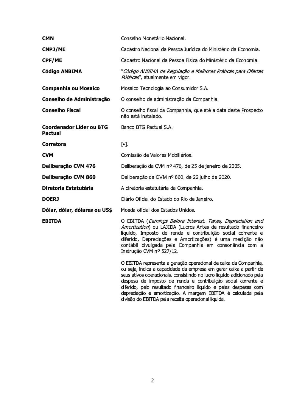 2 CMN Conselho Monetário Nacional. CNPJ/ME Cada...