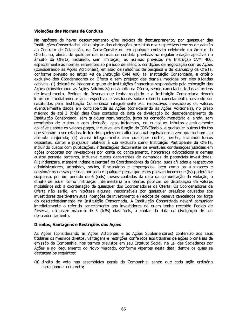 66 Violações das Normas de Conduta Na hipótese ...