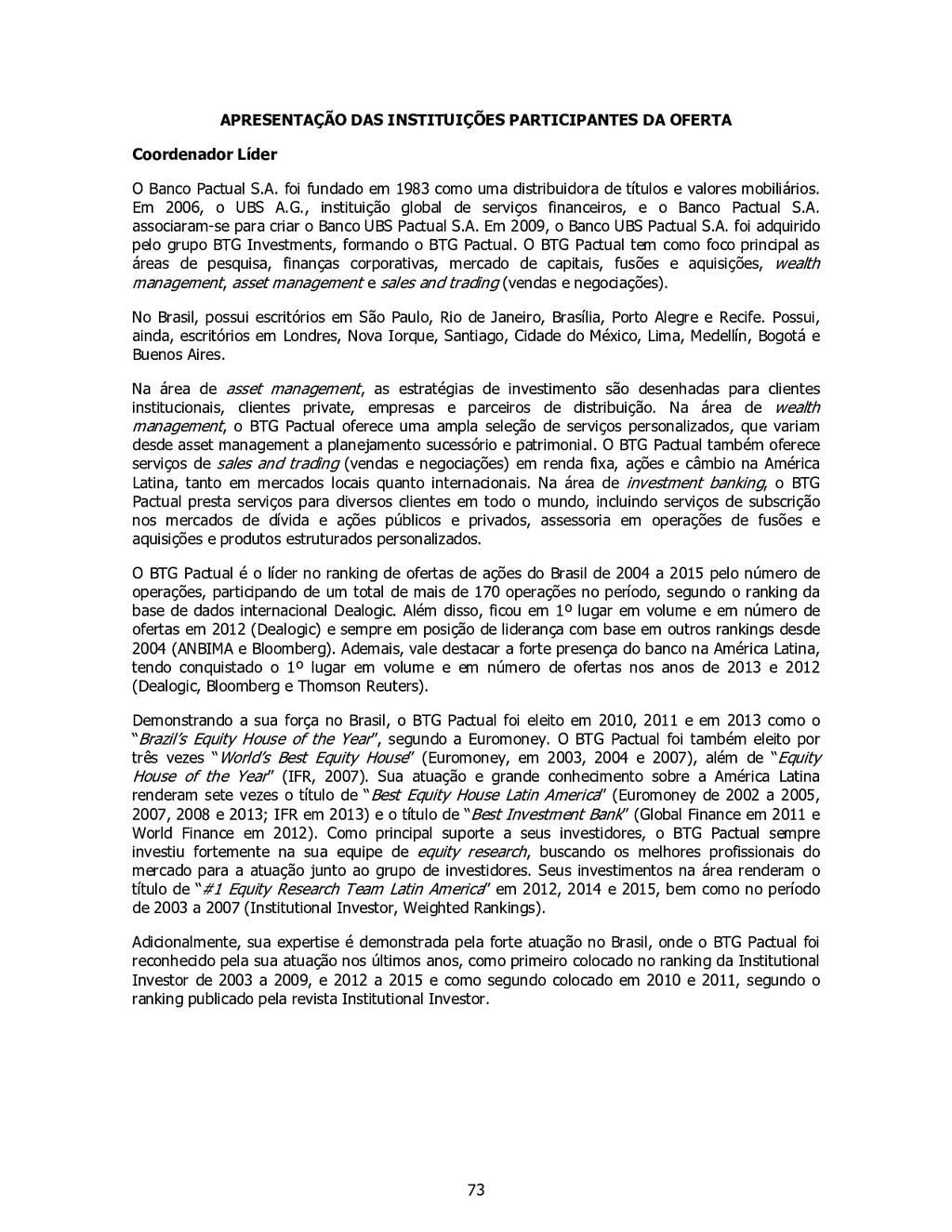 73 APRESENTAÇÃO DAS INSTITUIÇÕES PARTICIPANTES ...