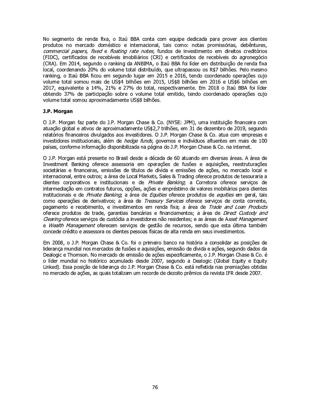 76 No segmento de renda fixa, o Itaú BBA conta ...