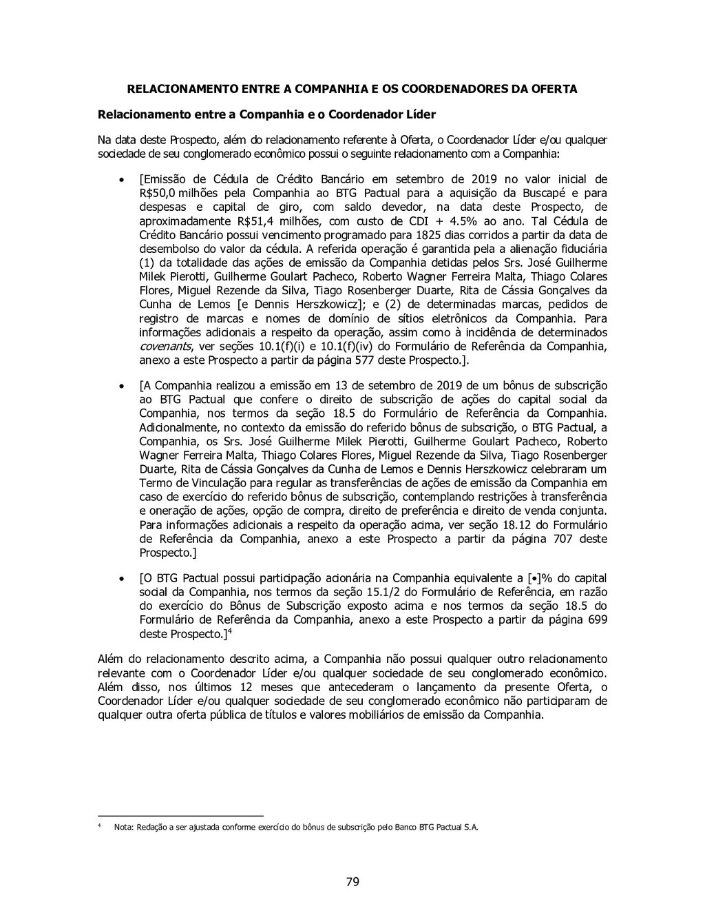 79 RELACIONAMENTO ENTRE A COMPANHIA E OS COORDE...