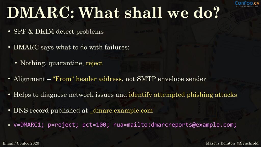 Marcus Bointon @SynchroM Email / Confoo 2020 DM...