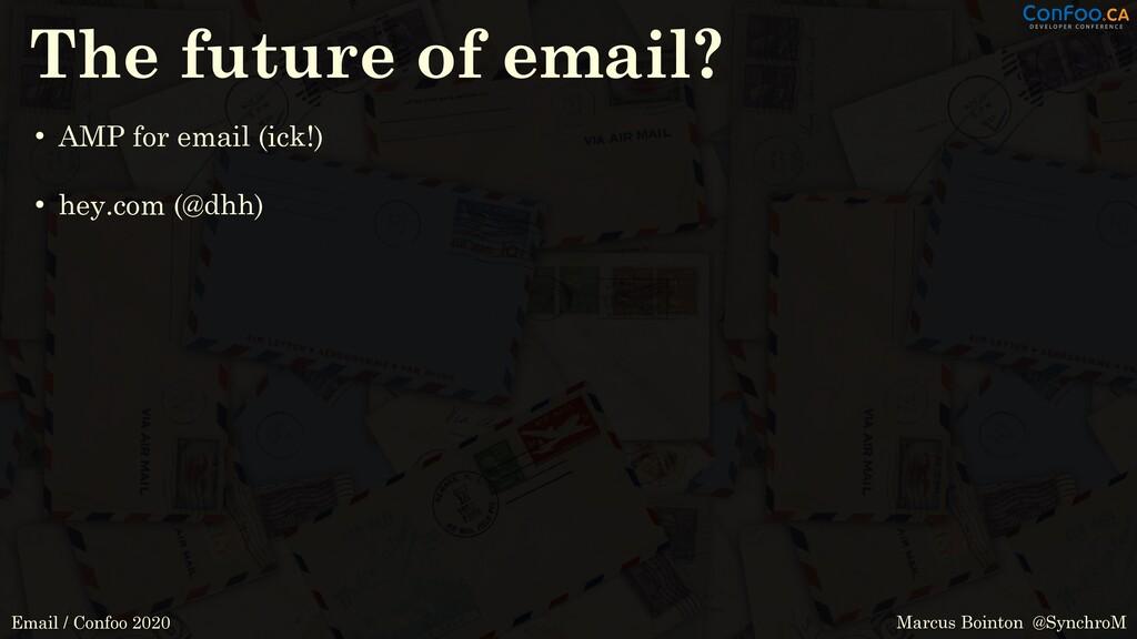 Marcus Bointon @SynchroM Email / Confoo 2020 Th...