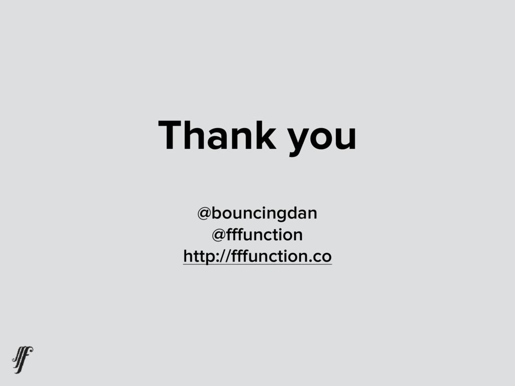 Thank you @bouncingdan @fffunction http://fffunct...