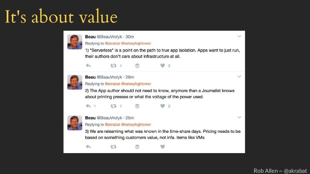 It's about value Rob Allen ~ @akrabat