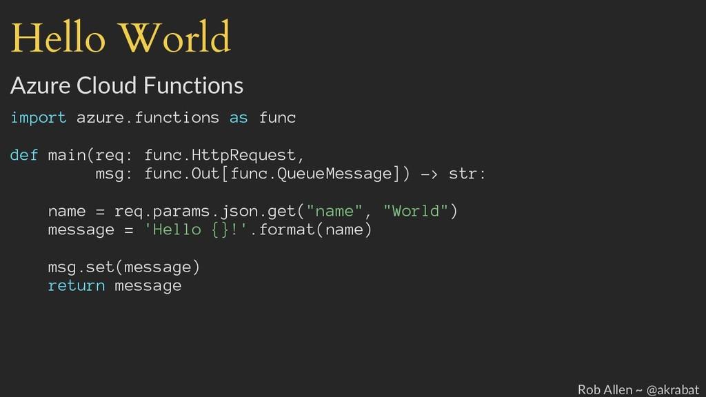 Hello World Azure Cloud Functions import azure....