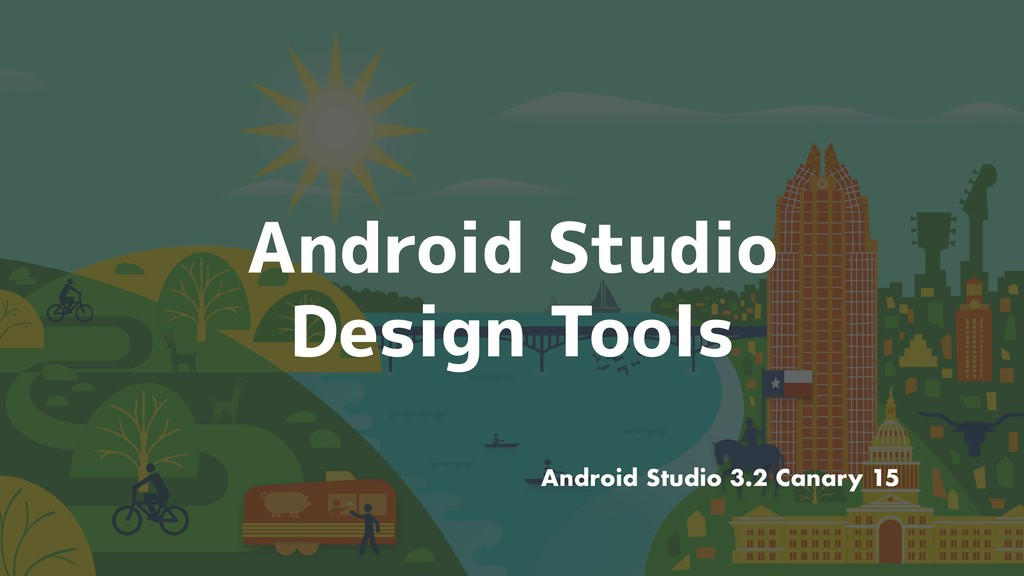 Android Studio Design Tools Android Studio 3.2 ...