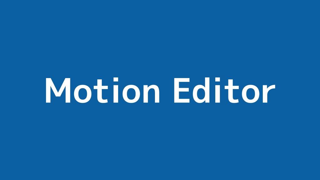 Motion Editor