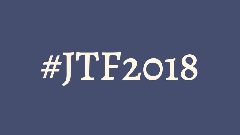 #JTF2018
