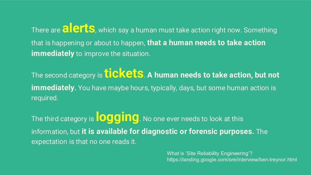 There are alerts, which say a human must take a...