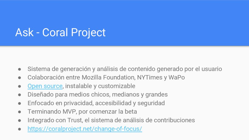 Ask - Coral Project ● Sistema de generación y a...