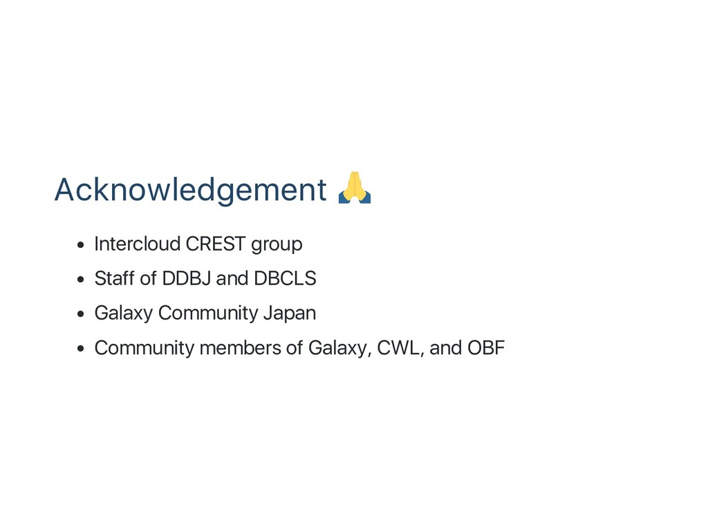Acknowledgement Intercloud CREST group Staff of...