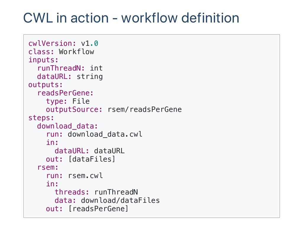 CWL in action ‑ workflow definition c w l V e r...