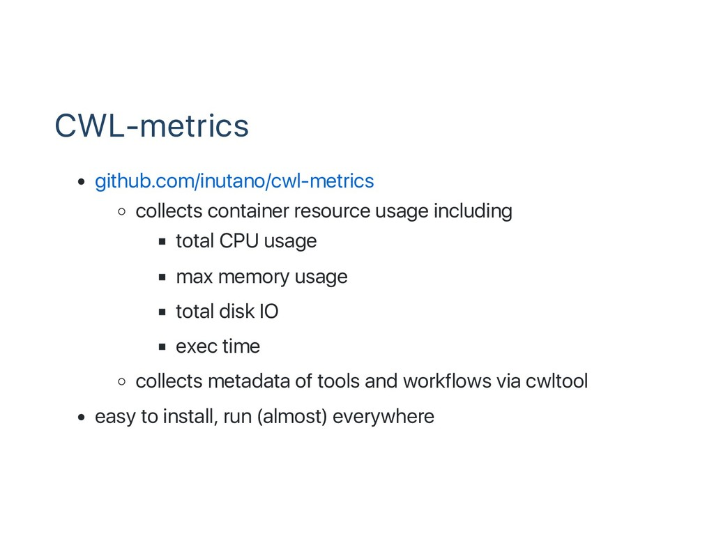 CWL‑metrics github.com/inutano/cwl‑metrics coll...
