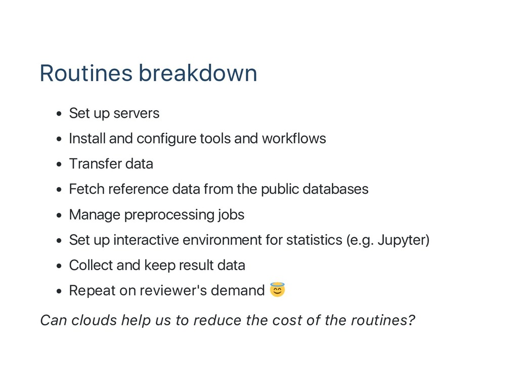 Routines breakdown Set up servers Install and c...