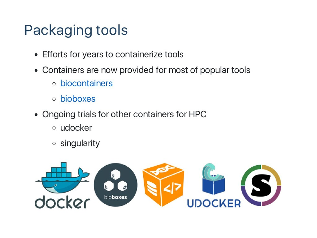 Packaging tools Efforts for years to containeri...