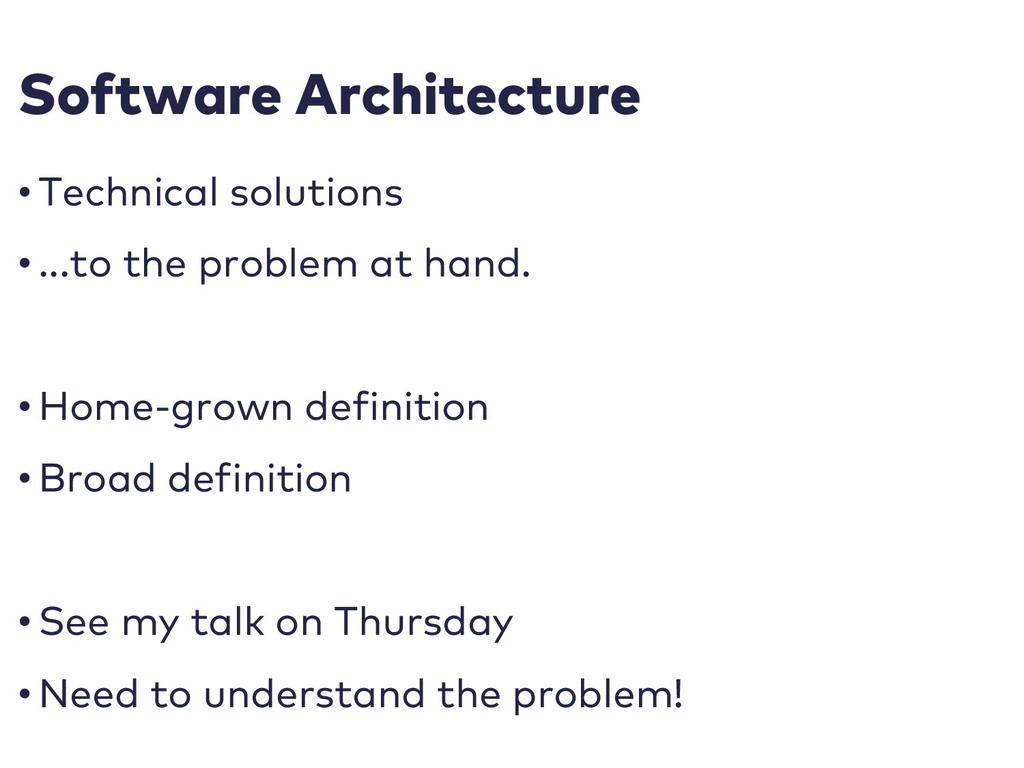 Software Architecture • Technical solutions • ....