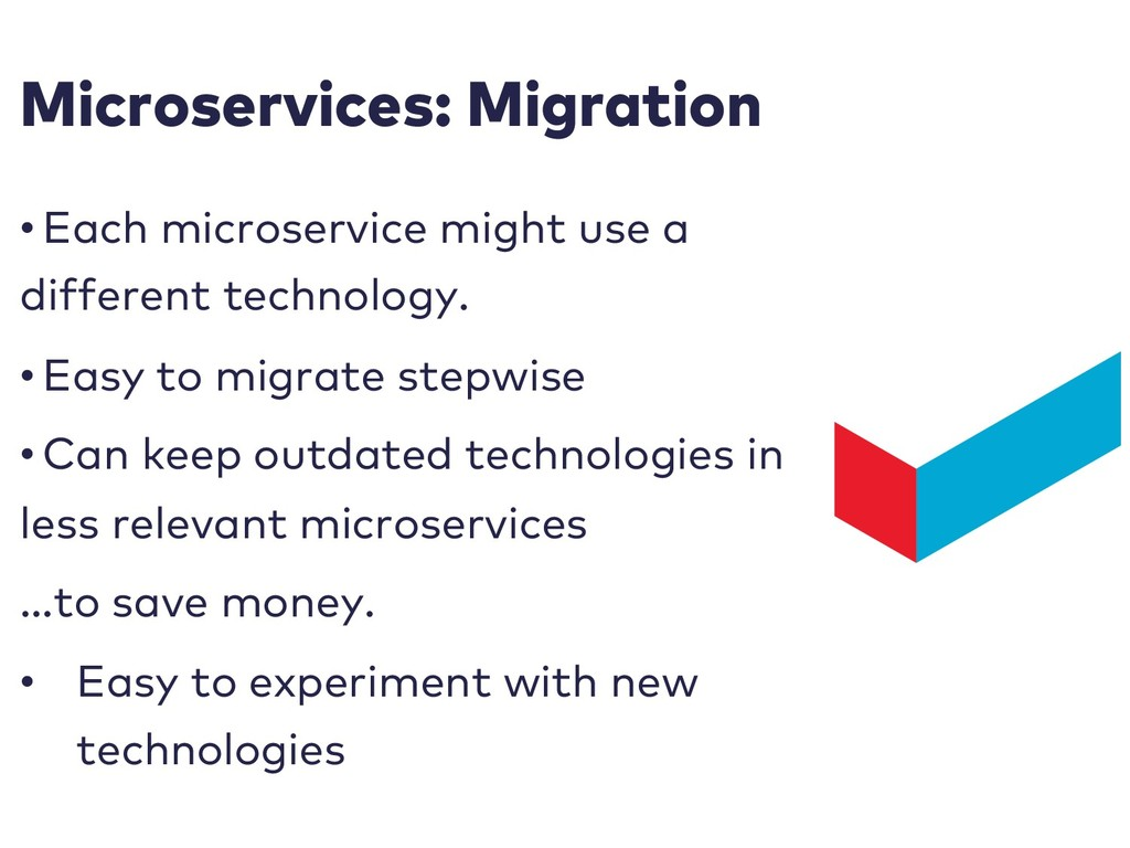 Microservices: Migration • Each microservice mi...