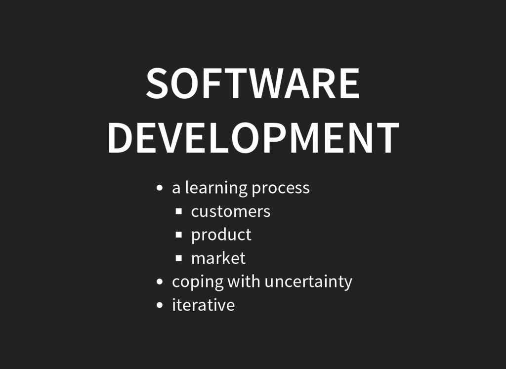 SOFTWARE DEVELOPMENT a learning process custome...