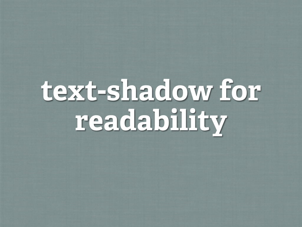 text-shadow for readability