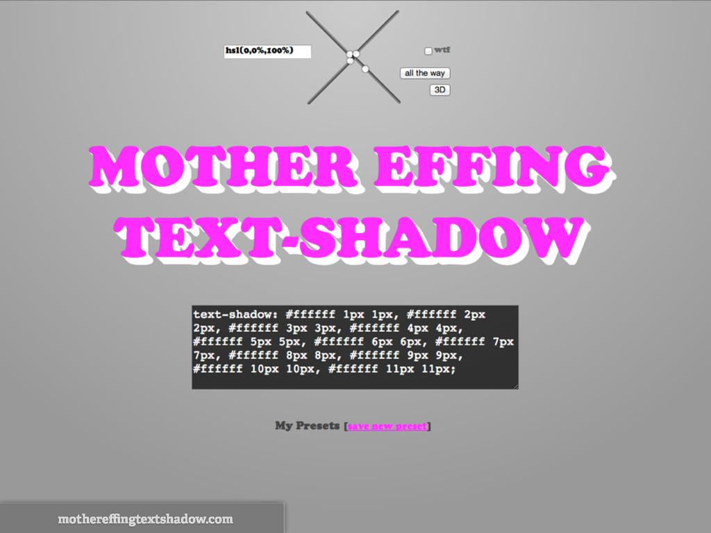 mothereffingtextshadow.com