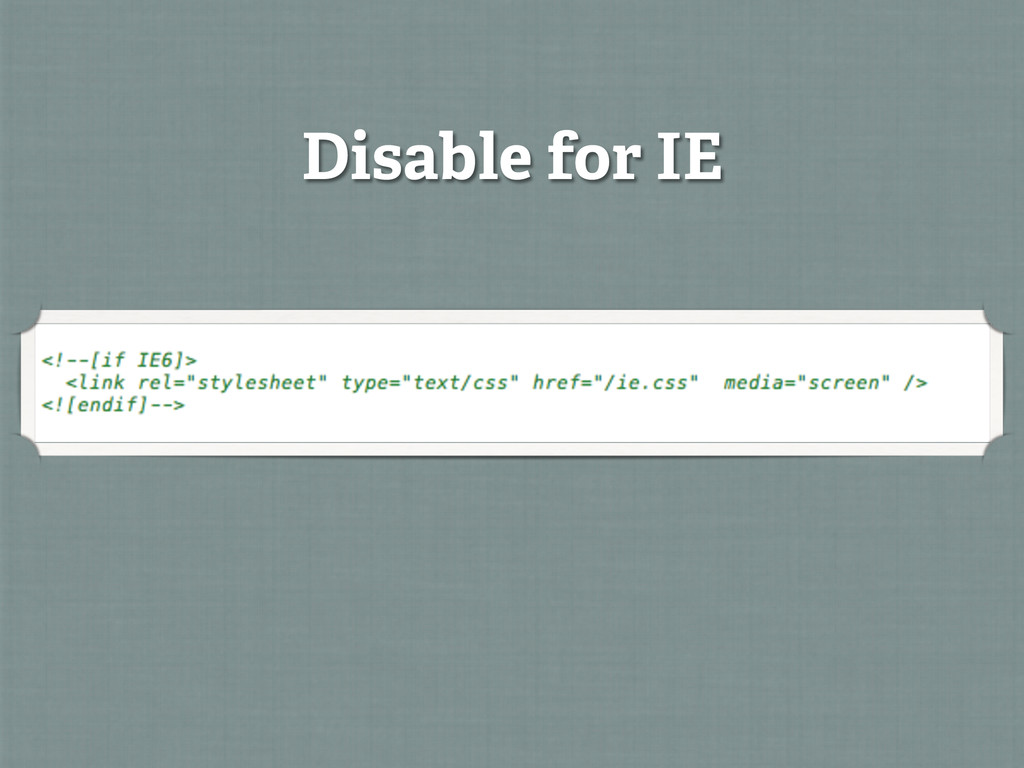 Disable for IE