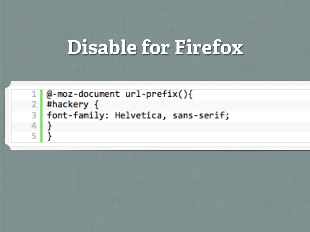 Disable for Firefox