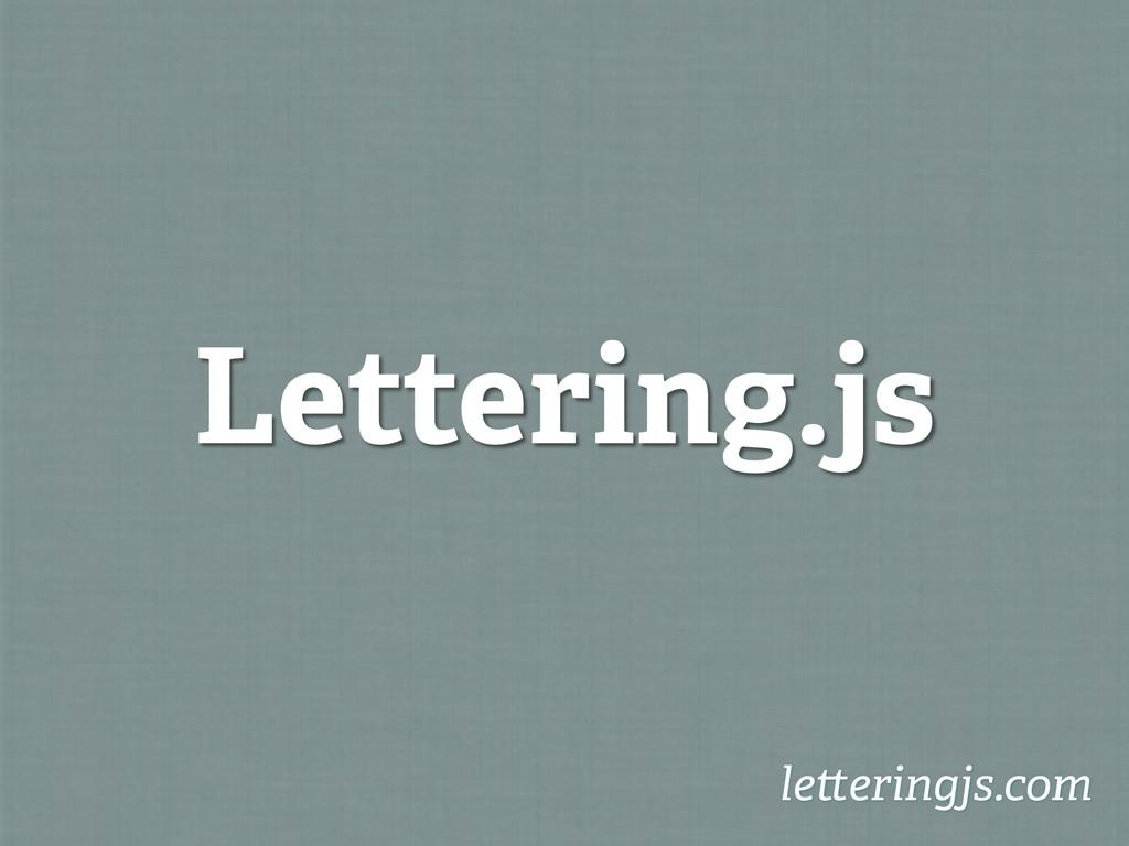 Lettering.js le eringjs.com