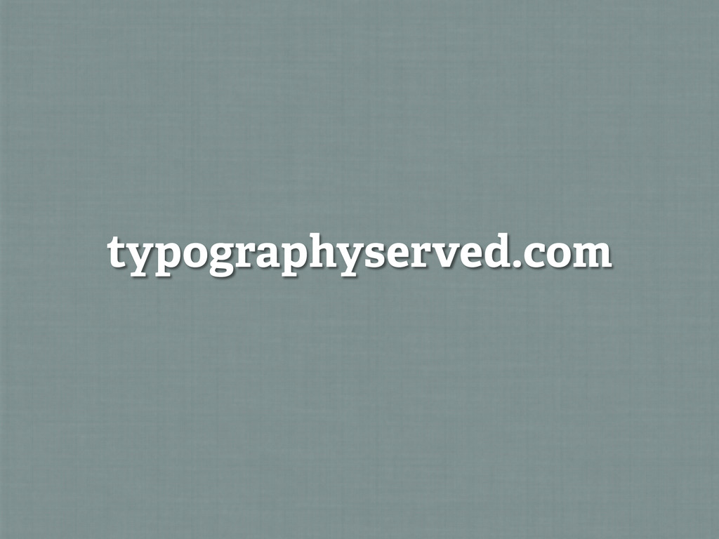 typographyserved.com