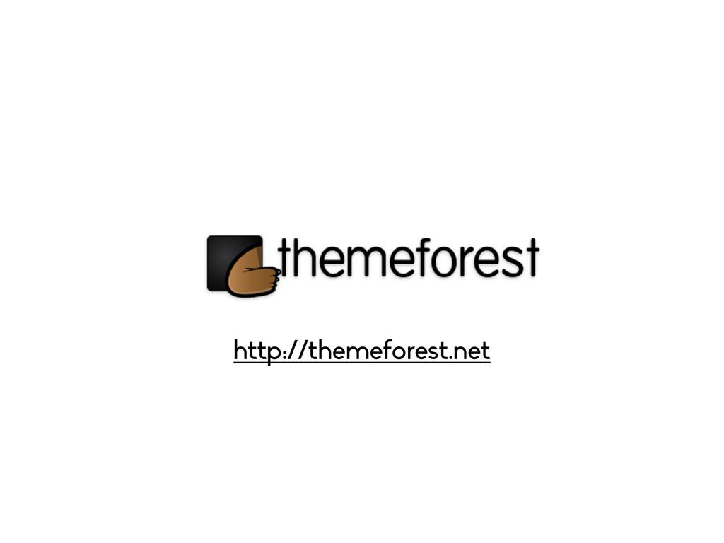 http://themeforest.net