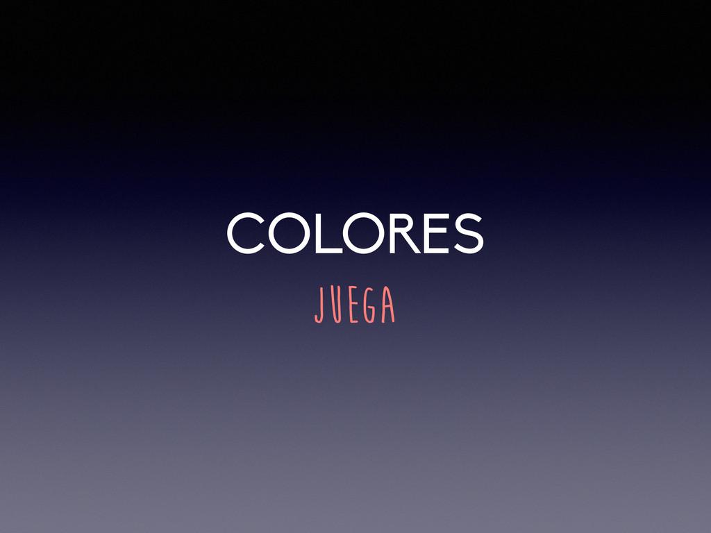 COLORES JUEGA