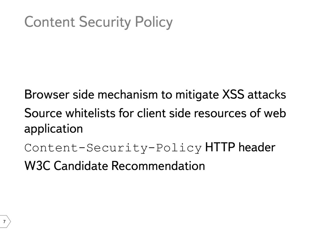 7 Content Security Policy Browser side mechanis...