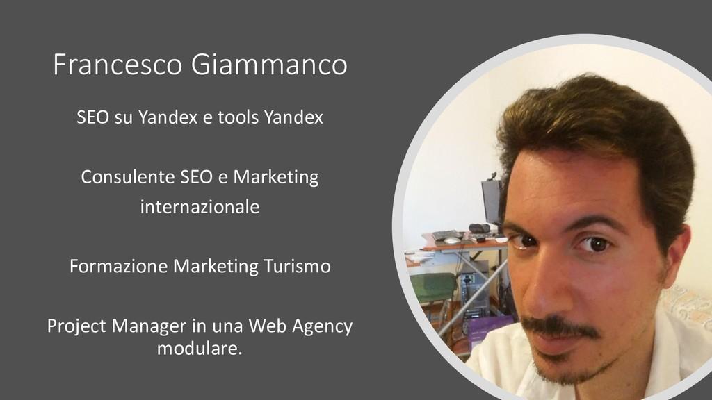 Francesco Giammanco SEO su Yandex e tools Yande...