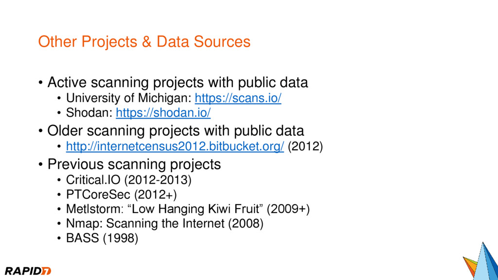 Other Projects & Data Sources • Active scanning...