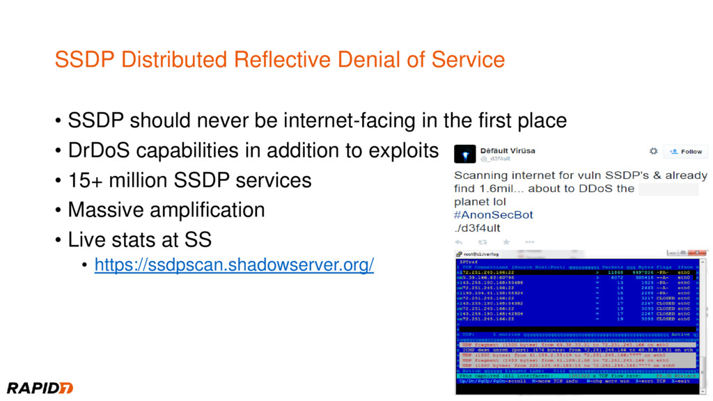 SSDP Distributed Reflective Denial of Service •...