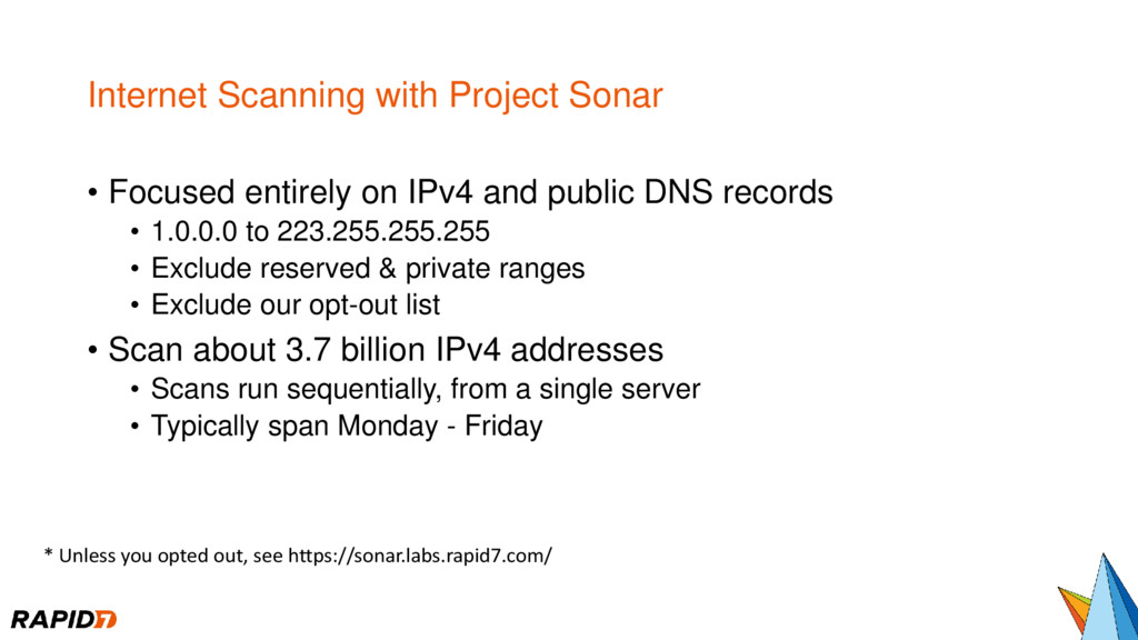 Internet Scanning with Project Sonar • Focused ...