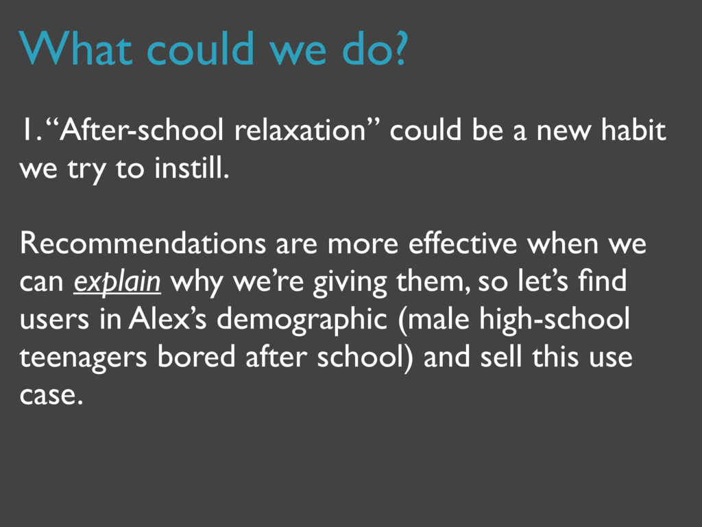 """What could we do? 1. """"After-school relaxation"""" ..."""