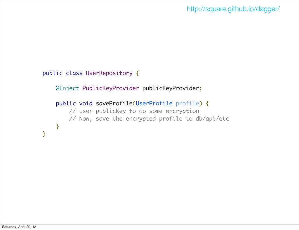 public class UserRepository { @Inject PublicKey...