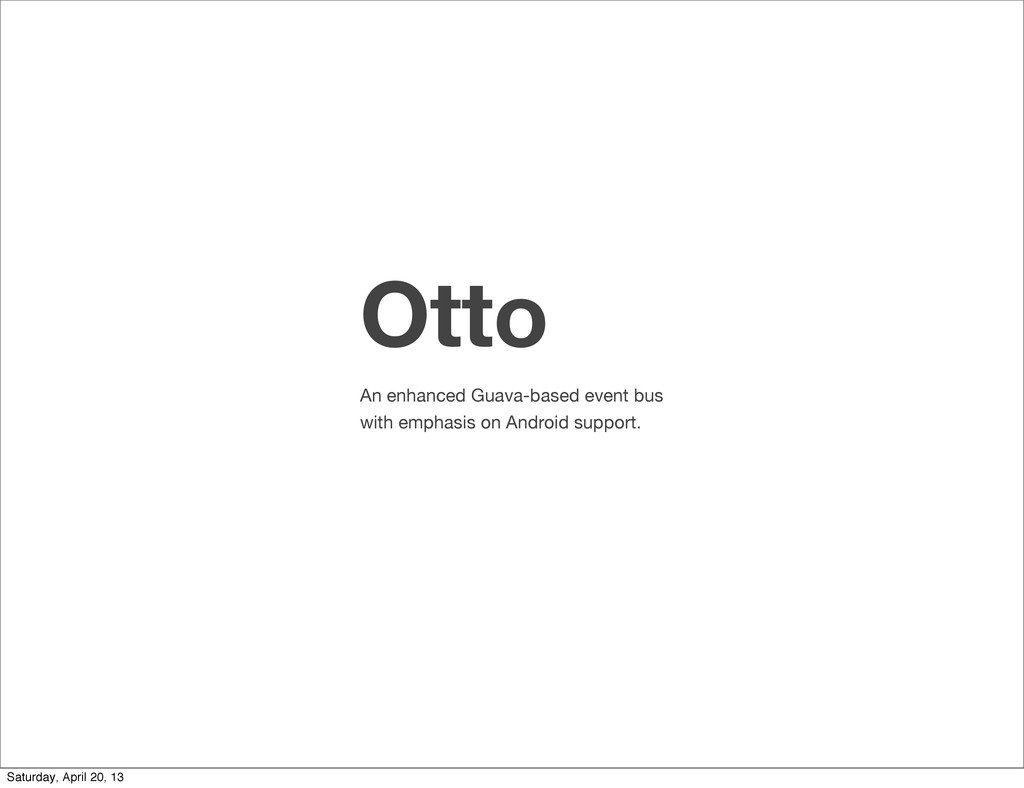 Otto An enhanced Guava-based event bus with emp...