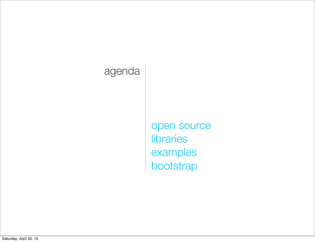 agenda open source libraries examples bootstrap...