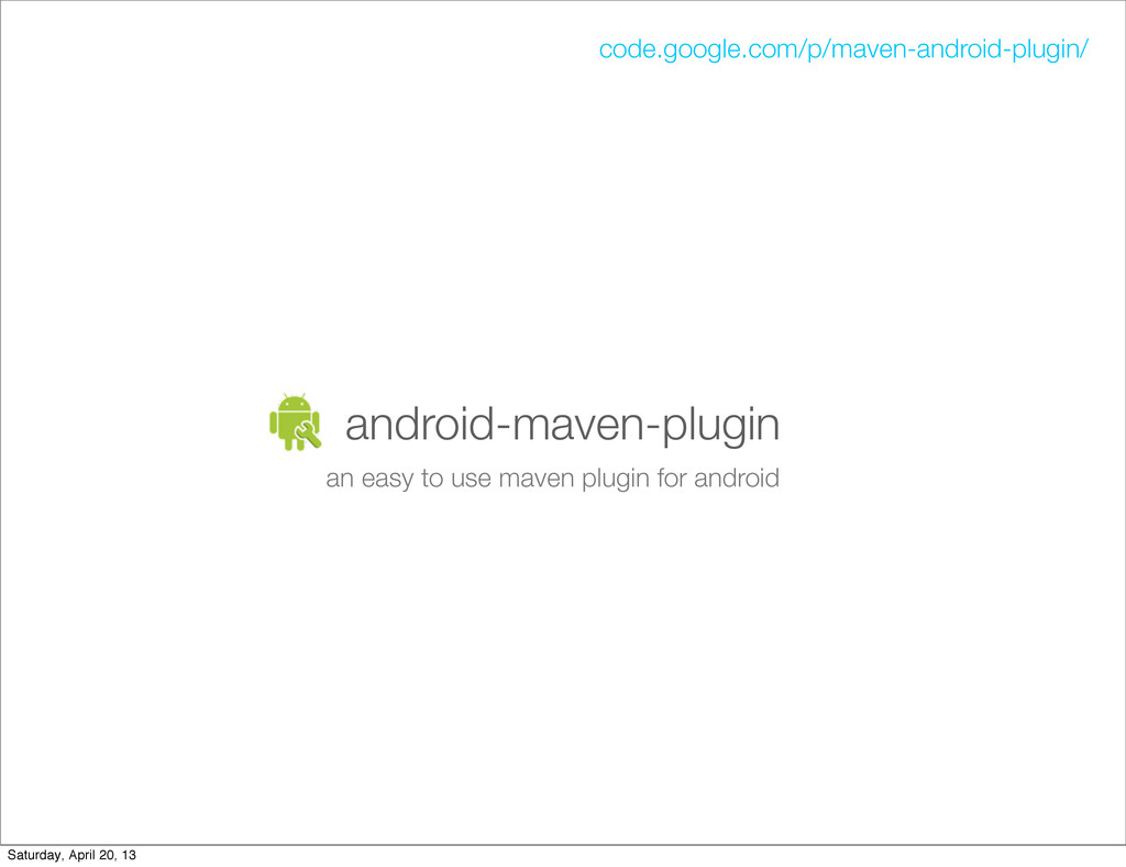 android-maven-plugin an easy to use maven plugi...