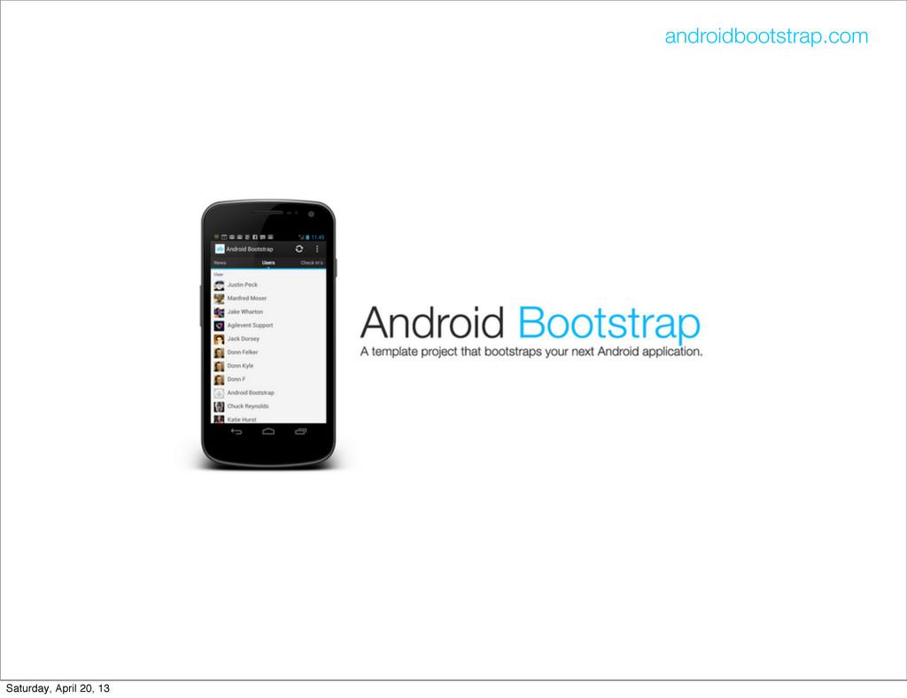 androidbootstrap.com Saturday, April 20, 13