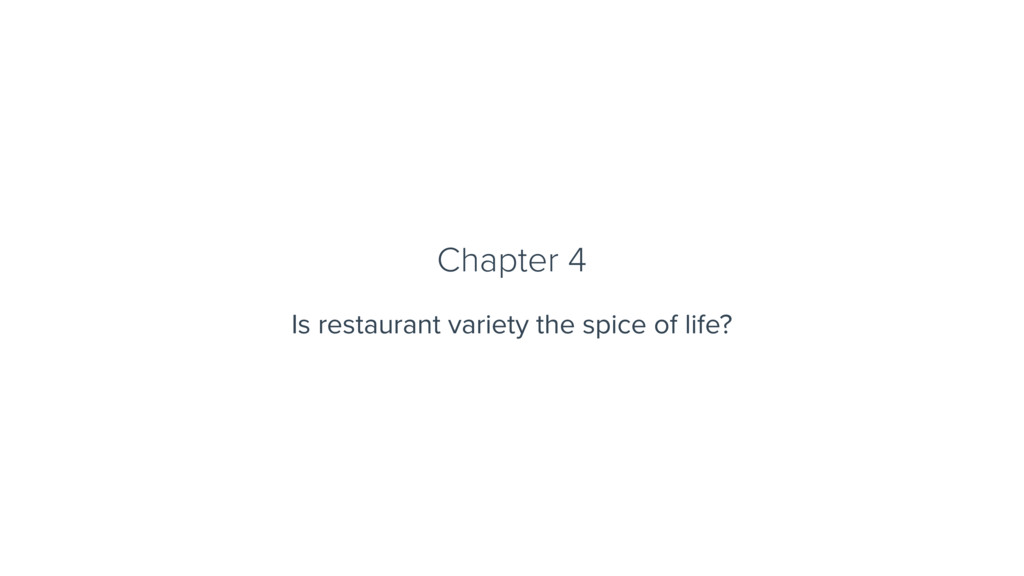 Chapter 4 Is restaurant variety the spice of li...