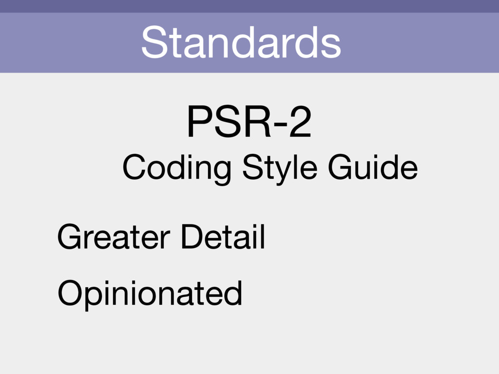 Standards PSR-2 Coding Style Guide Greater Deta...